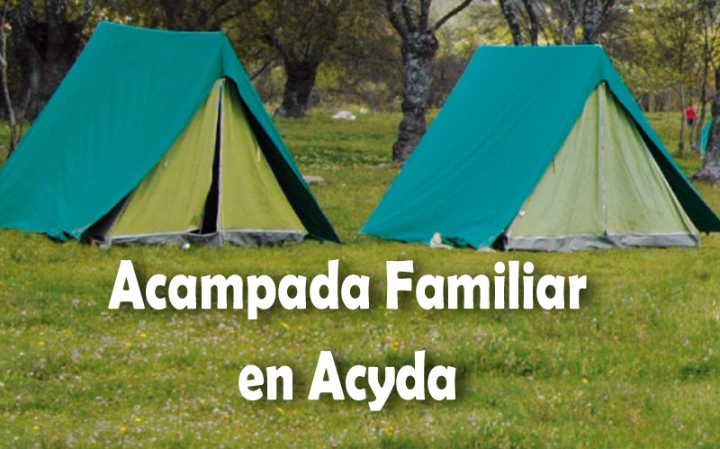Acampada familair en Acyda